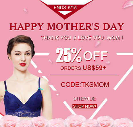 Mother's Day Coupon-25% OFF ORDERS US$59+